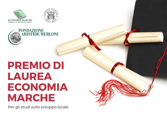 Partecipa al premio di laurea economia marche 2021