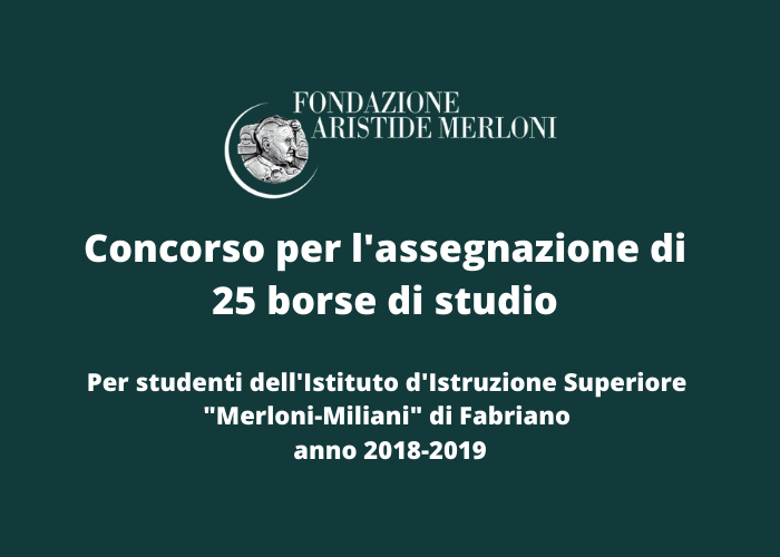 Borse di studio Miliani-Merloni anno scolastico 2018-2019
