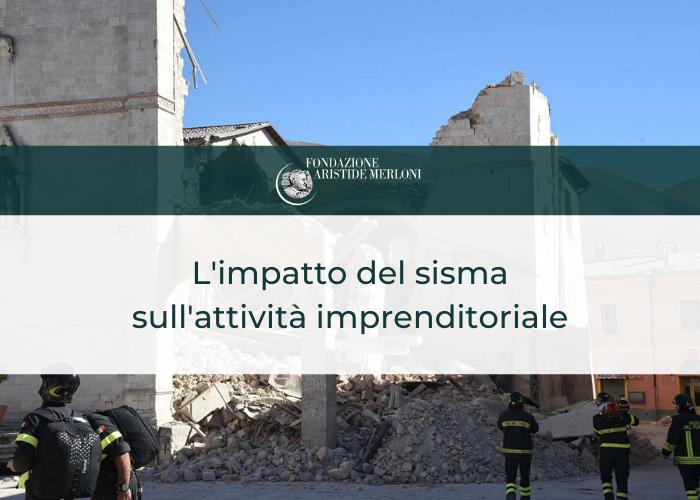 Impatto sisma capacità imprenditoriale