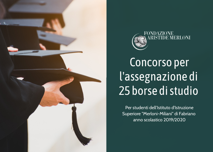 Borse di studio Merloni Milani 2021